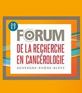 Forum de la recherche en cancérologie 2017